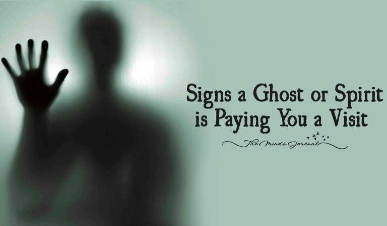 Here's 15 Signs a Ghost or Spirit is Paying You a Visit