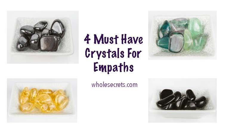 Here's 4 Must Have Crystals For Empaths