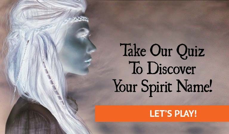 QUIZ: Take This Quiz To Discover Your Spirit Name!