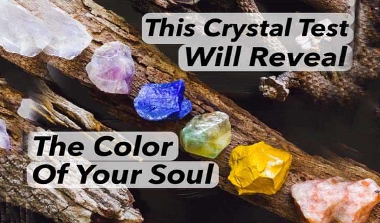 This Crystal Test Will Determine The Color Of Your Soul