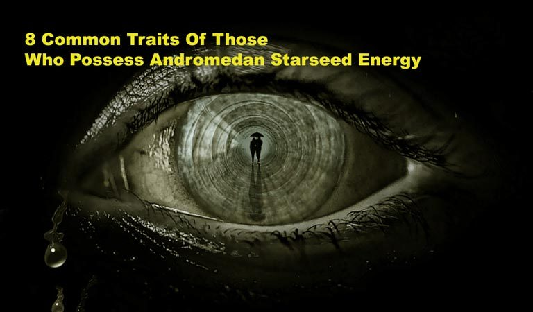 8 Common Traits Of Those Who Possess Andromedan Starseed Energy